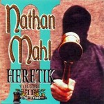 Nathan Mahl, Heretik Volume II: The Trial