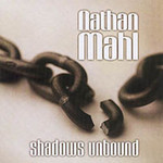 Nathan Mahl, Shadows Unbound