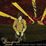 My Ransomed Soul, The Chains That Bind Us
