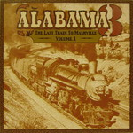 Alabama 3, The Last Train to Mashville, Volume 1