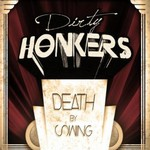 Dirty Honkers, Death by Swing