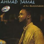 Ahmad Jamal, Ahmad Jamal At The Blackhawk