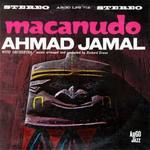 Ahmad Jamal, Macanudo