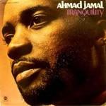 Ahmad Jamal, Tranquility