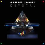 Ahmad Jamal, Crystal