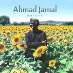 Ahmad Jamal, Nature: The Essence Part 3