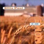 Ellis Paul, Am I Home