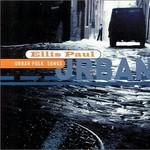 Ellis Paul, Urban Folk Songs