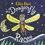 Ellis Paul, The Dragonfly Races