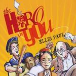 Ellis Paul, The Hero in You