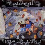 Salem Hill, Not Everybody's Gold
