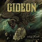 Gideon, Milestone