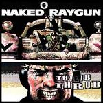 Naked Raygun, Throb Throb
