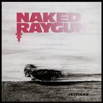 Naked Raygun, Jettison