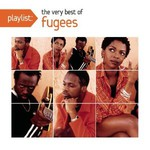 Fugees, Playlist: The Very Best Of