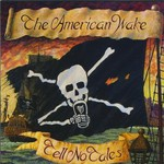 The American Wake, Tell No Tales