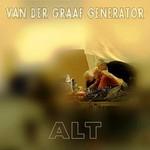 Van der Graaf Generator, Alt