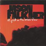 Jason Falkner, All Quiet on the Noise Floor