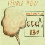 Visible Wind, Barb-A-Baal-A-Loo