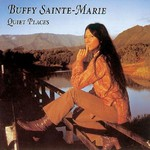 Buffy Sainte-Marie, Quiet Places