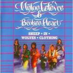 Mylon LeFevre & Broken Heart, Sheep in Wolves Clothing