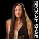 Beckah Shae, Destiny