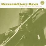 Rev. Gary Davis, From Blues to Gospel