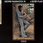 Grover Washington, Jr., A Secret Place