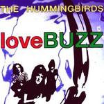 The Hummingbirds, loveBUZZ