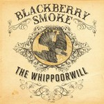Blackberry Smoke, The Whippoorwill mp3