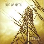 Ring of Myth, Weeds
