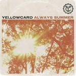 Yellowcard, Always Summer