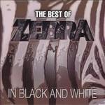 Zebra, The Best of Zebra: In Black and White