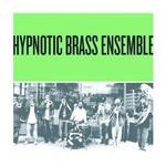Hypnotic Brass Ensemble, Green