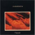 Harmonium, L'heptade
