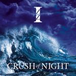 IZZ, Crush of Night