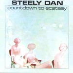 Steely Dan, Countdown to Ecstasy