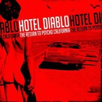 Hotel Diablo, The Return To Psycho, California