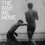 Langhorne Slim & the Law, The Way We Move