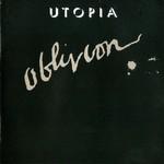 Utopia, Oblivion