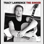 Tracy Lawrence, The Singer