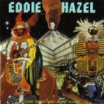 Eddie Hazel, Game, Dames and Guitar Thangs