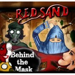 Red Sand, Behind the mask