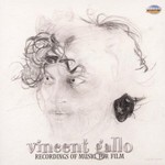 Vincent Gallo, Recordings of Music for Film