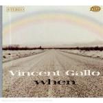 Vincent Gallo, When