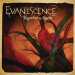 Evanescence, Together Again