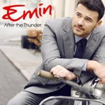 Emin, After the Thunder