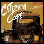 Citizen Cope, One Lovely Day