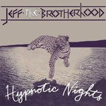 Jeff The Brotherhood, Hypnotic Nights