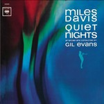 Miles Davis, Quiet Nights